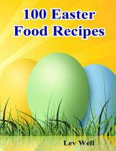 100 Easter Food Recipes