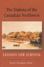 The Dakota of the Canadian Northwest PDF