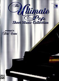 The Ultimate Pop Sheet Music Collection Book