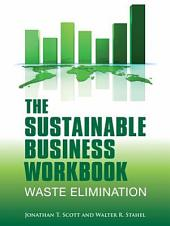 The Sustainable Business Workbook: A Practitioner's Guide to Achieving Long-Term Profitability and Competitiveness