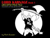 Lord Karnage Book 1 Deconstructed Digital Comic: by Classic Game Room, Book 1