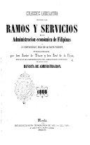 Coleccion legislativa de todos los ramos y servicios de la administracion económica de Filipinas y su contabilidad, solo en la parte vigente, publicada por don J. de Tíscar y don J. de la Rosa