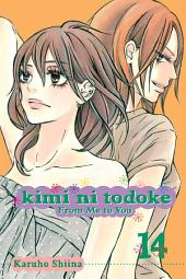 Kimi ni Todoke: From Me to You: Volume 14