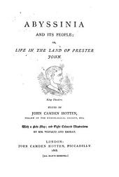 Abyssinia and Its People, Or, Life in the Land of Prester John