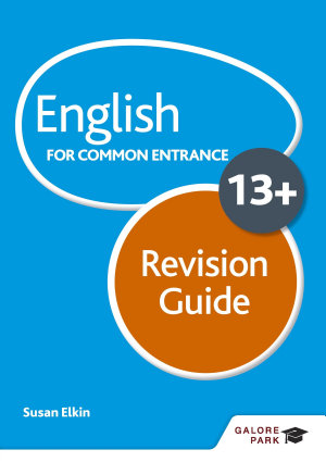 English for Common Entrance at 13  Revision Guide PDF