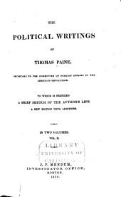 The Political Works of Thomas Paine ...