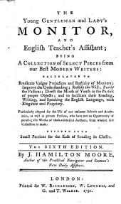 The Young Gentleman and Lady's Monitor, and English Teacher's Assistant ... The Sixth Edition