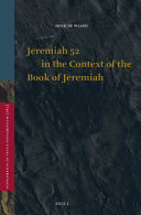 Jeremiah 52 in the Context of the Book of Jeremiah