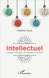 Intellectuel: Langue d'Esope: le meilleur et le pire