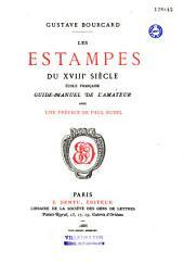 Les estampes du XVIIIe siècle Ecole française: Guide-manuel