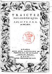 Recueil des harangues et traictez du Sr. Du Vair, pr. pr. au Parl. de pr: Traictez philosophiques, Volume2