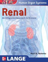 Renal: An Integrated Approach to Disease: Integrated and Transitional Approach