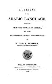 A Grammar of the Arabic Language: المجلد 1