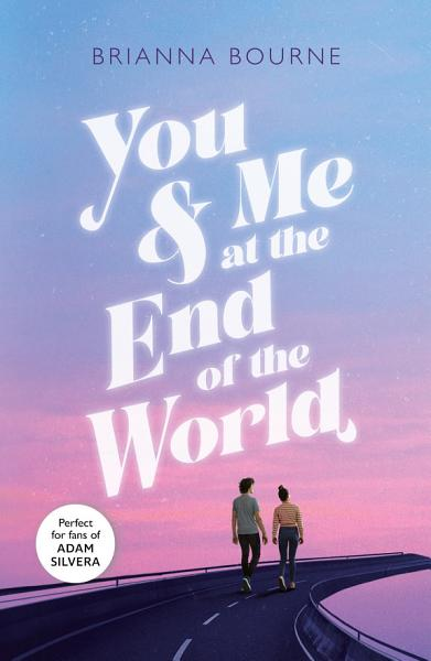 Download You   Me at the End of the World Book
