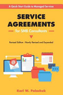 Service Agreements for Smb Consultants   Revised Edition  A Quick Start Guide to Managed Services