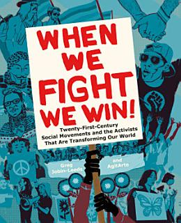 When We Fight  We Win Book