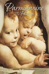 Parmigianino: 80 Paintings