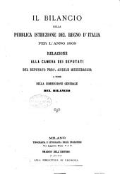 Il Bilancio della pubblica instruzione del regno d'Italia per l'anno 1869. Relazione alla Camera dei Deputati, etc