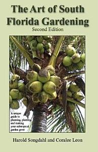 The Art of South Florida Gardening PDF