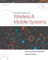 Introduction to Wireless and Mobile Systems: Edition 4