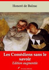 Les Comédiens sans le savoir: Nouvelle édition augmentée