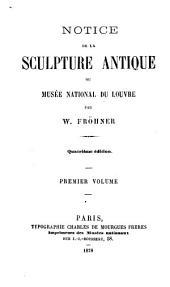 Notice de la sculpture antique du Musée national du Louvre: Volume1