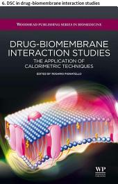 Drug–biomembrane interaction studies: 6. DSC in drug–biomembrane interaction studies