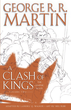 A Clash of Kings  The Graphic Novel  Volume Two