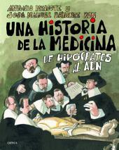 Una historia de la medicina: De Hipócrates al ADN