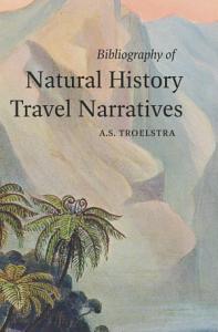 Bibliography of Natural History Travel Narratives PDF