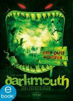 Darkmouth   Der Legendenj  ger PDF