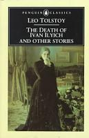 The Death of Ivan Ilyich  The Cossacks  Happy Ever After PDF