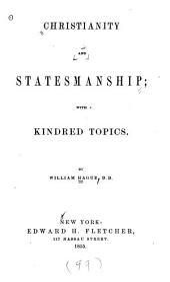 Christianity and Statesmanship: With Kindred Topics