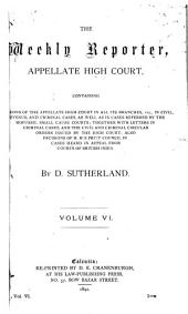 The Weekly Reporter: Appellate High Court, Volume 6