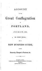 Account of the Great Conflagration in Portland, July 4th, & 5th, 1866