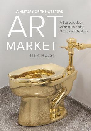 A History of the Western Art Market PDF