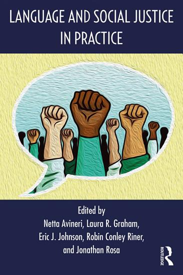 Language and Social Justice in Practice PDF