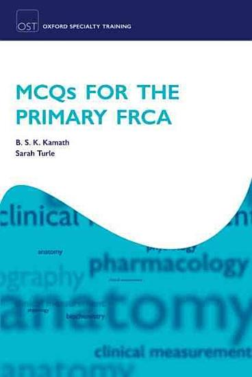 MCQs for the Primary FRCA PDF