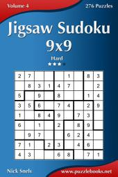 Jigsaw Sudoku 9x9 - Hard - Volume 4 - 276 Puzzles