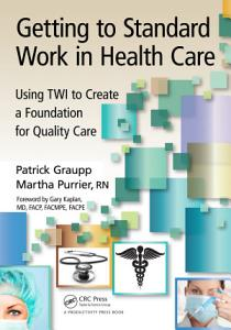 Getting to Standard Work in Health Care PDF