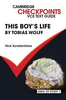 Cambridge Checkpoints VCE Text Guides  This Boy s Life by Tobias Wolff Book