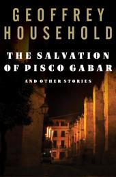 The Salvation of Pisco Gabar: And Other Stories