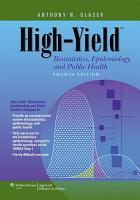 High Yield Biostatistics  Epidemiology  and Public Health PDF