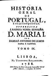 Historia Geral De Portugal, E Suas Conquistas: Volume 9
