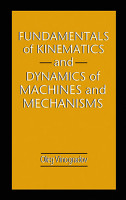 Fundamentals of Kinematics and Dynamics of Machines and Mechanisms PDF