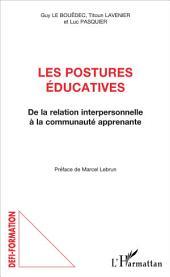 Les postures éducatives: De la relation interpersonnelle à la communauté apprenante