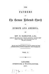 The fathers of the German Reformed Church in Europe and America