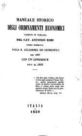 Manuale storico delle massime e degli ordinamenti economici vigenti in Toscana