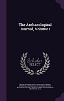 The Archaeological Journal  Volume 1 PDF