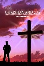 To Be Christian and Gay